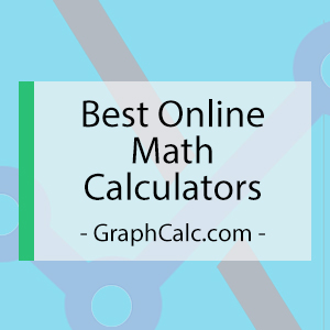 Best Online Math Calculators - [ Basic Algebra, Geometry